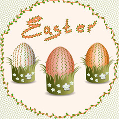 Easter. Easter eggs. Christ is Risen. Easter eggs with floral pattern. Easter eggs in the grass.