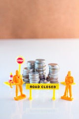 road closed for your money