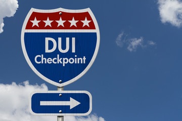 American DUI Checkpoint Highway Road Sign