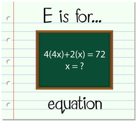Flashcard letter E is for equation