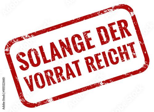 Nur Solange Der Vorrat Reicht Stempel Rot Stockfotos Und