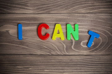 I can't and i can motivation lettering