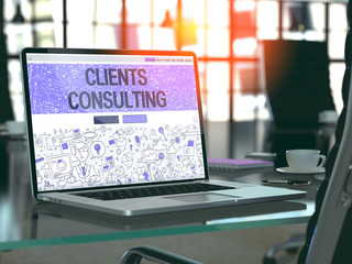 Modern Workplace with Laptop Showing Landing Page in Doodle Design Style with Text Clients Consulting. Toned Image with Selective Focus. 3D Render.