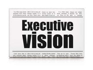 Finance concept: newspaper headline Executive Vision