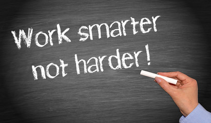 Work smarter not harder - Business Coaching Slogan on chalkboard