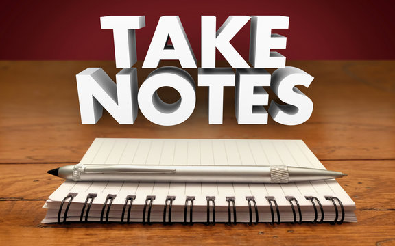 Take Notes Remember Meeting Lecture Reminder Important Informati