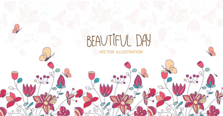 pattern colorful vector flowers on a white background with butterflies and the inscription beautiful day