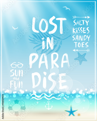 Wall mural Lost in paradise poster with handwritten calligraphy.