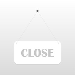 Closed sign board hanging on the white wall. Vector illustration