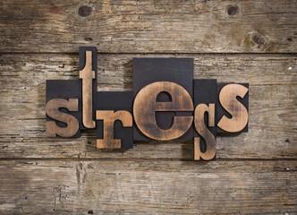 stress written with letterpress type written with letterpress ty