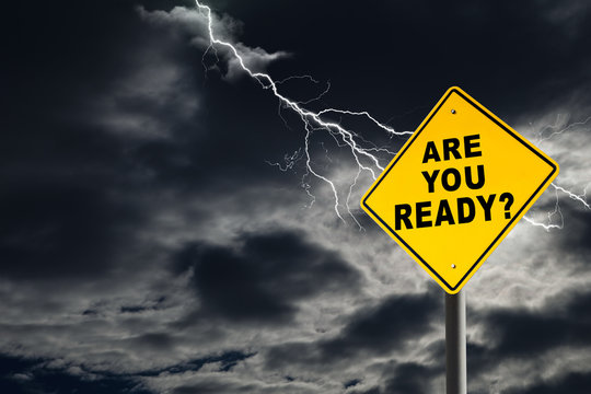 Are You Ready Sign Against Cloudy and Thunderous Sky