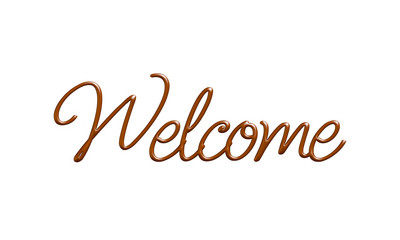 Welcome word in chocolate on white background.