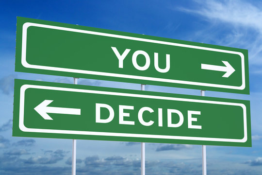 You Decide concept on the road signpost, 3D rendering