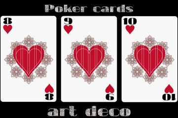 Poker playing card. 8 heart. 9 heart. 10 heart. Poker cards in the art deco style. Standard size card.
