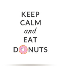 Keep Calm and Eat Donuts poster