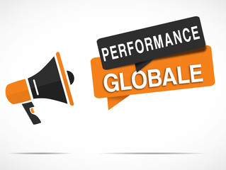 mégaphone performance globale