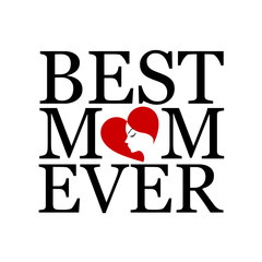 Best mom ever with face of a woman forming heart