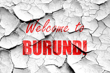 Grunge cracked Welcome to burundi