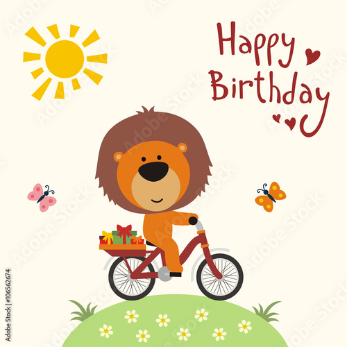 Happy birthday! Funny little lion on bike carries birthday gifts. Happy birthday card. Cartoon  lion on bike. Vector birthday card with cute little lion.