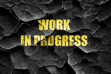 Grunge cracked Work in progress sign