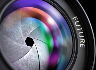 Future - Concept on Front of Lens, Closeup. Closeup Professional Photo Lens with text Future. Lens Reflections.Selective Focus. 3D Render.