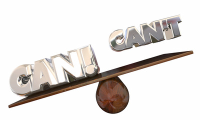 Can Vs Cant See Saw Possible Impossible Good Attitude 3d Words A