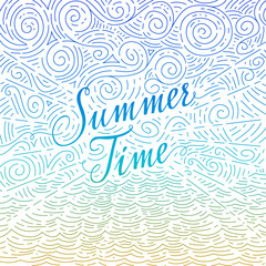 Summertime. Handwritten phrase on an abstract background of sea and sky. Colorful doodles