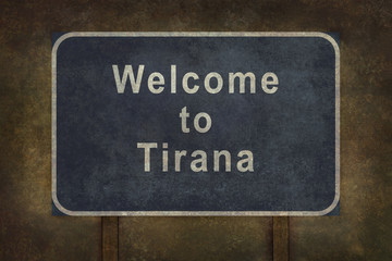 Welcome to Tirana roadside sign illustration