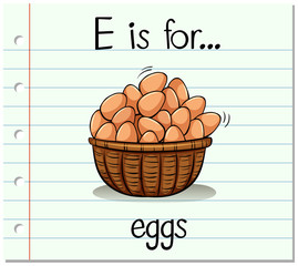 Flashcard letter E is for eggs