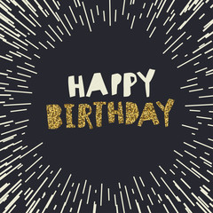 Happy Birthday. Gold glittering design on black backgrounds