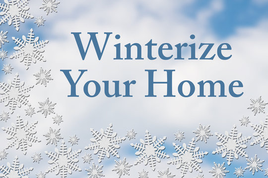 White Snowflake Background with text Winterize Your Home