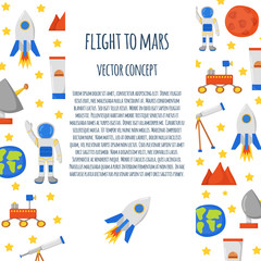Vector concept with cute cartoon objects on Flight to Mars theme. Astronaut, Mars mountain, cosmic food, rover, planets Earth and Mars. Colonization project concept. Human adventure to red planet