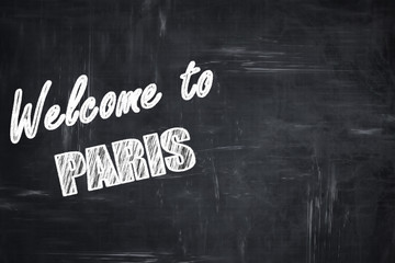 Chalkboard background with chalk letters: Welcome to paris