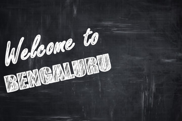 Chalkboard background with chalk letters: Welcome to bengaluru