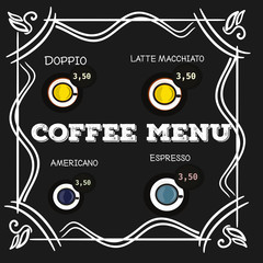 Coffee menu. Chalkboard design. Blackboard. Vector illustration