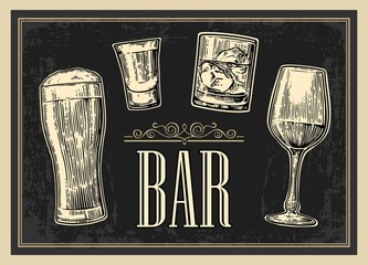 Poster or signboard BAR. Set glass beer, whiskey, wine, tequila. Vector engraved vintage illustration isolated on dark background.