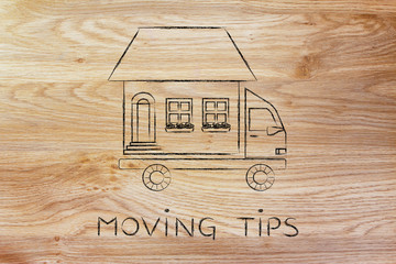 movers' truck with house on top, moving tips