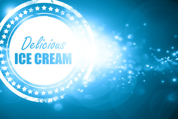 Blue stamp on a glittering background: Delicious ice cream