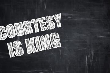 Chalkboard writing: courtesy is king