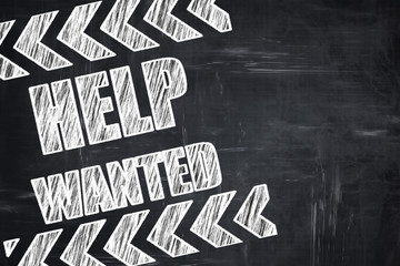 Chalkboard writing: Help wanted sign