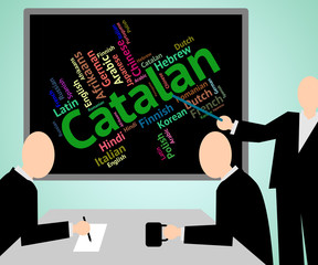 Catalan Language Indicates Lingo Vocabulary And Foreign