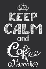 keep calm and coffee break , hand drawn