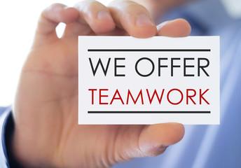 We offer Teamwork - business card concept