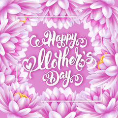 Mothers Day Lettering Calligraphic Design on Pink Water Lily Background. Happy Mothers Day Inscription. Vector Illustration For Greeting Card and Other Print Templates.