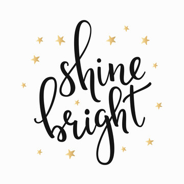 Shine Bright quote typography