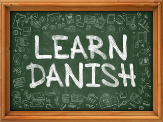 Hand Drawn Learn Danish on Green Chalkboard. Hand Drawn Doodle Icons Around Chalkboard. Modern Illustration with Line Style.