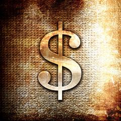 dollar sign, written on vintage metal texture