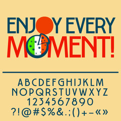 Inspirational card with text Enjoy every moment! Vector set of letters, numbers and symbols