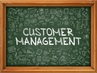 Customer Management - Hand Drawn on Green Chalkboard with Doodle Icons Around. Modern Illustration with Doodle Design Style.
