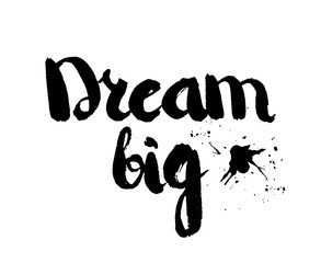 Black and white insulated hand lettering poster stencil. Big dreams. Vector